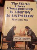 THE WORLD CHESS CHAMPIONSHIP  KARPOV KASPAROV