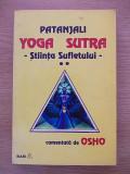 YOGA SUTRA STIINTA SUFLETULUI-VOL II-PATANJALI COMENTATA DE OSHO-R6E