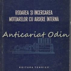 Rodarea Si Incercarea Motoarelor Cu Ardere Interna - Vasile Taraboi