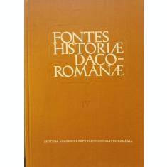 Fontes historiae Daco-Romanae / Izvoarele istoriei Romaniei, vol. IV