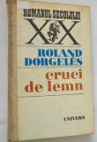 Cruci de lemn - Roland Dorgeles