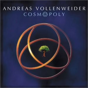 Andreas Vollenweider Cosmopoly (cd) foto