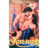 VIRGINIA  HENLEY  -  MASCA  INOCENTEI - historical  romance  , ed. Philon