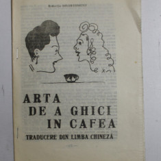 ARTA DE A GHICI IN CAFEA , TRADUCERE DIN LIMBA CHINEZA de SIMONA CONDOR