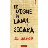 De veghe in lanul de secara (editia 2011) - J.D. Salinger