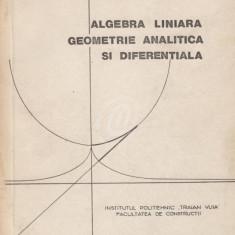 Algebra liniara, geometrie analitica si diferentiala (1977)