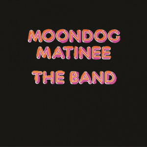 Band The Moondog Matinee HQ LP (vinyl)
