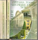 Monografie. Colegiul Tehnic Gheorghe Asachi Iasi