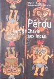 Perou - l'art de Chavin aux Incas