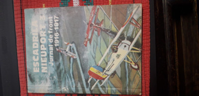 Escadrila Nieuport 3 - jurnal de front 1916- 1917 foto