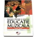 Educatie muzicala - Manual pentru clasa a IV-a (Sofica Matei), Clasa 4, Manuale