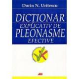 Dictionar explicativ de pleonasme efective (Dorin Uritescu)