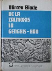 De la Zalmoxis la Genghis-Han  -   Mircea Eliade foto