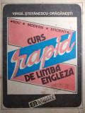 CURS RAPID DE LIMBA ENGLEZA - VIRGIL STEFANESCU DRAGANESTI