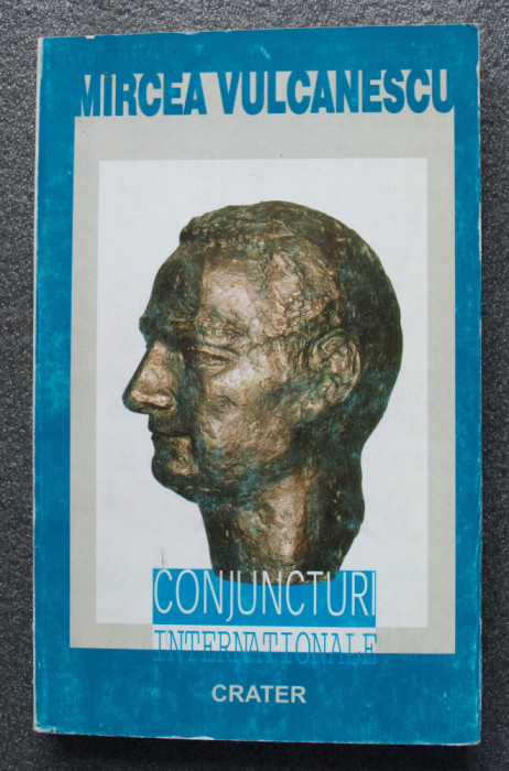 Mircea Vulcănescu - Conjuncturi internaționale: cronici externe, 1935