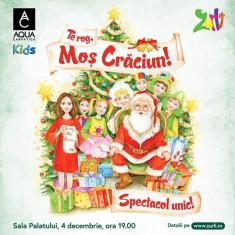 Bilete Gasca Zurli 4 decembrie 2019-Te rog, Mos Craciun