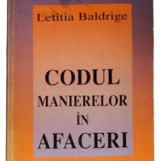 CODUL MANIERELOR IN AFACERI - BALDRIGE LETITIA