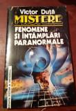 MISTERE FENOMENE SI INTAMPLARI PARANORMALE - Victor Duta