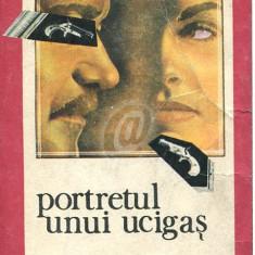 Portretul unui ucigas - roman politist (Ed. Romana)