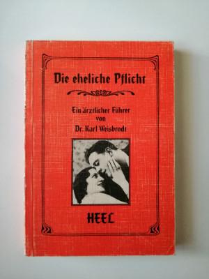 Carte Foto, Dr. Karl Weisbrodt, Indatorarile conjugale, fotografie erotica foto