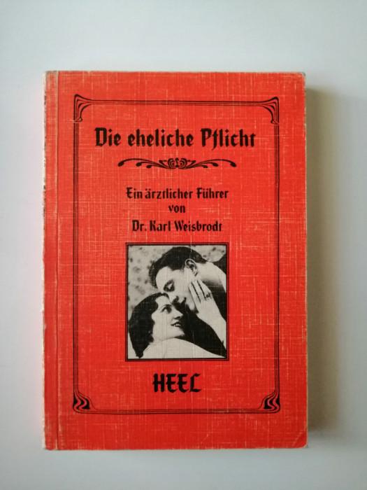 Carte Foto, Dr. Karl Weisbrodt, Indatorarile conjugale, fotografie erotica