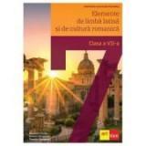 Elemente de limba latina si de cultura romanica. Manual pentru clasa a 7-a - Alexandru Dudau