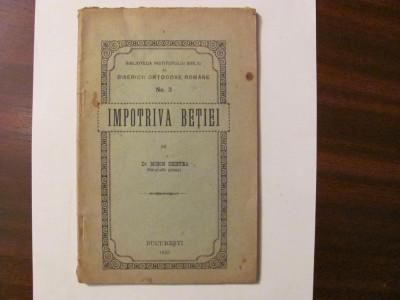 "GE - Mitropolit Primat Dr. Miron CRISTEA ""Impotriva Betiei"" / 1923 foto"
