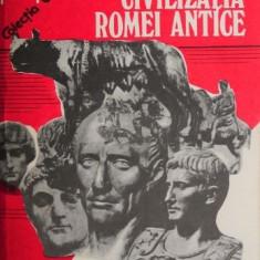 Civilizatia Romei antice - Horia C. Matei