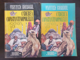 CADEREA CONSTANTINOPOLELUI - Vintila Corbul (2 volume)