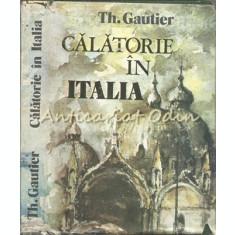 Calatorie In Italia - Theophile Gautier