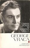 Cumpara ieftin George Vraca - D. Bondi, V. Vraca