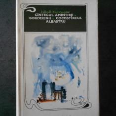 MIHAIL SADOVEANU - CANTECUL AMINTIRII. BORDEIENII. COCOSTARCUL ALBASTRU (1969)
