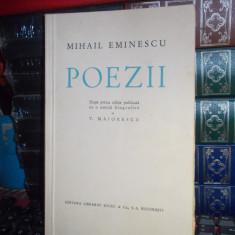 MIHAIL EMINESCU - POEZII , DUPA PRIMA EDITIE PUBLICATA DE T. MAIORESCU , SOCEC