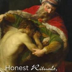 Honest Rituals, Honest Sacraments