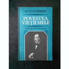 H. CH. ANDERSEN - POVESTEA VIETII MELE