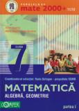 Cumpara ieftin Matematica - algebra, geometrie clasa a VII-a - Partea I si a II-a (2 volume)