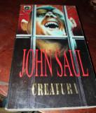 JOHN  SAUL    CREATURA