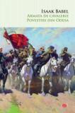 Armata de cavalerie. Povestiri din Odesa (Carte pentru toți)