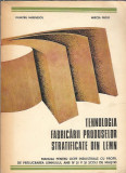 Tehnologia fabricarii produselor stratificate din lemn - Mircea Pride 1977
