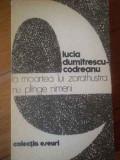 La Moartea Lui Zarathustra Nu Plinge Nimeni - Lucia Dumitrescu-codreanu ,309354