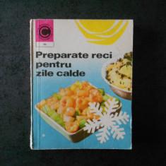 DRAGA NEAGU - PREPARATE RECI PENTRU ZILE CALDE (Colectia Caleidoscop)
