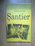 h3 Santier. Roman Indirect - Mircea Eliade