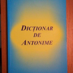 DICTIONAR DE ANTONIME-ALAXANDRU EMIL M.