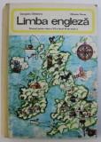 LIMBA ENGLEZA - MANUAL PENTRU CLASA A VII -A ( ANUL VI DE STUDIU ) de GEORGIANA GALATEANU si MIHAELA FARCAS , 1980