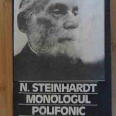 Monologul Polifonic - N. Steinhardt ,538330