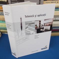 HETTICH - TEHNICA SI APLICATII : PROIECTARE , DESIGN , REALIZARE ( MOBILA ),2010