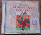 CD - Punguta cu doi bani - Ion Creanga