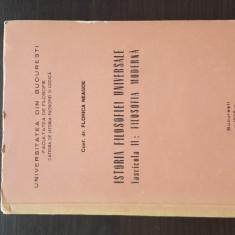 ISTORIA FILOSOFIEI UNIVERSALE - FILOSOFIE MODERNA - FLORICA NEAGOE