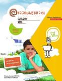 Scrisorile verii. Caiet de antrenament pentru limba și literatura română. Clasa a VI-a