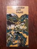 Calator prin munti - Mihai Haret /  R3F, Alta editura